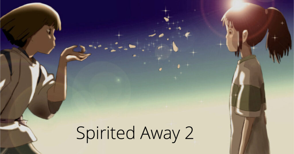 Spirited Away 2