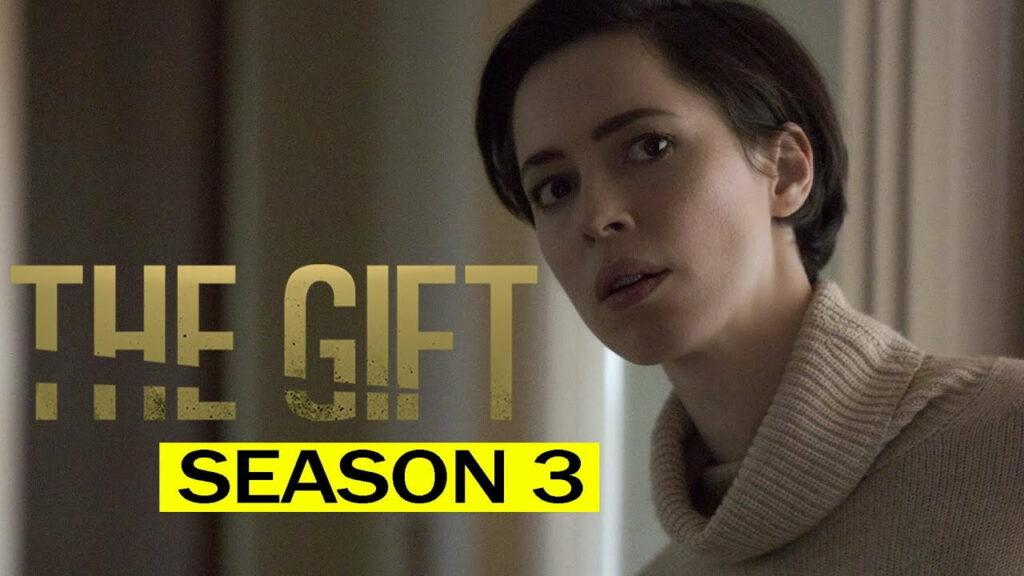 The Gift Season 3